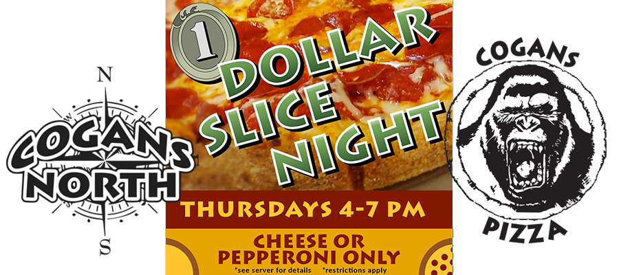 It's Dollar Slice Night 🎵 It's Dollar Slice Night 🎵 It's Dollar Slice Night 🎵