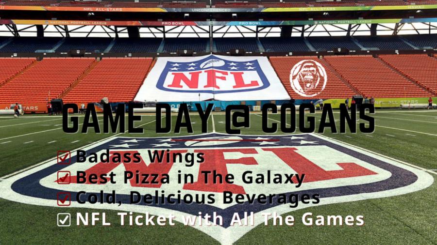 NFL Game Day @ Cogans