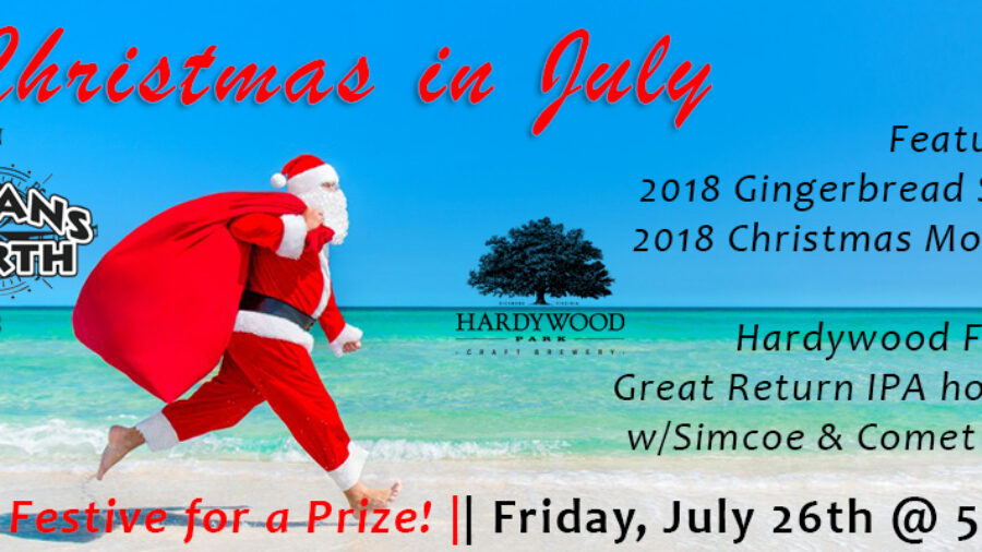 Christmas in July Firkin Friday with Hardywood