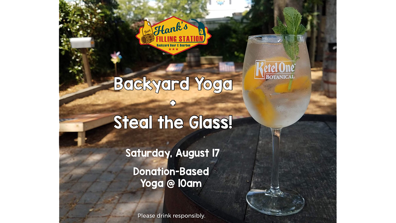Backyard Yoga + Steal the Glass