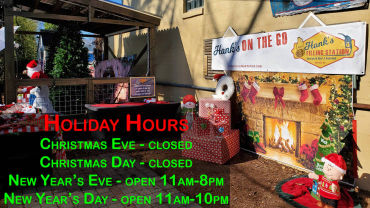 Hank's Holiday Hours