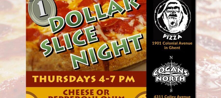 Dollar Slice Night is here. Finally!
